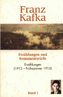 Franz Kafka - Erzählungen und Romanentwürfe
