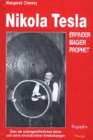 Nikola Tesla - Erfinder, Magier, Prophet