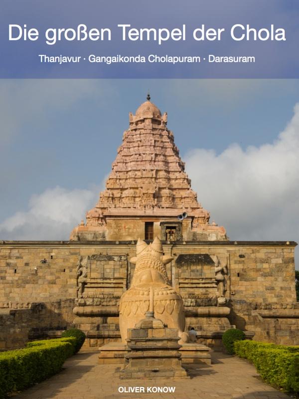 Die großen Tempel der Chola - Oliver Konow - eBook